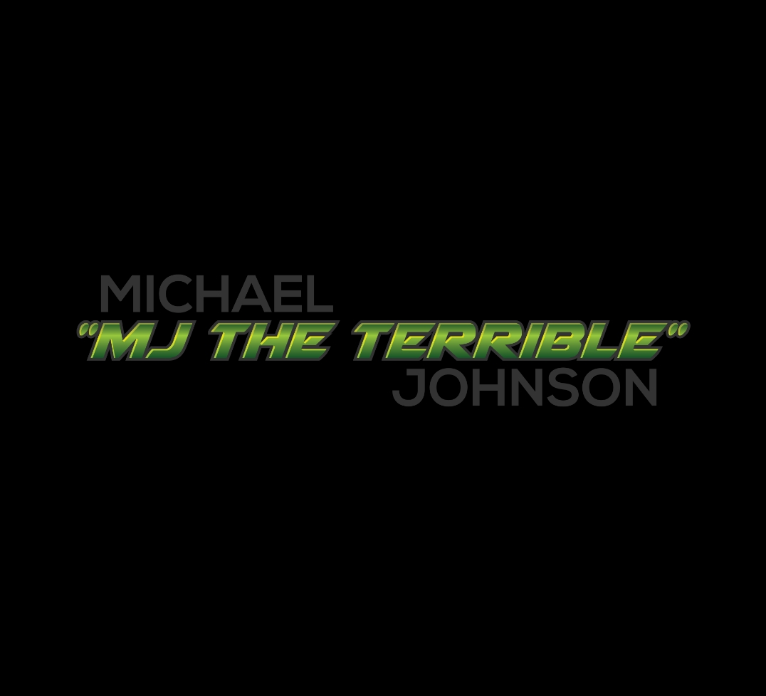 "Michael ""MJ The Terrible"" Johnson Logo"